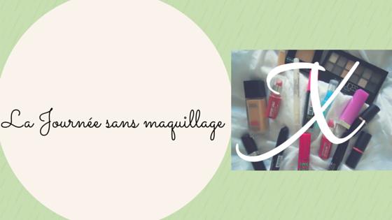 La Journée sans maquillage (1)